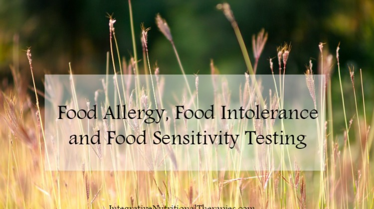 Food Allergy, Food Intolerance and Food Sensitivity Testing