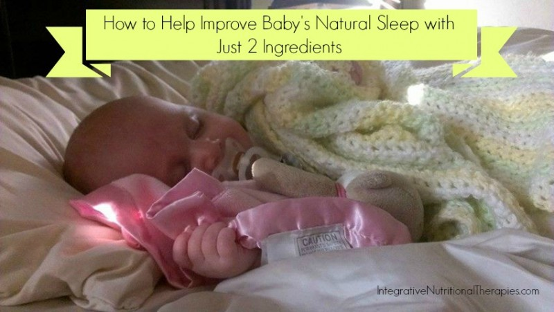 How to Help Improve Baby's Sleep with 3 Natural Ingredients