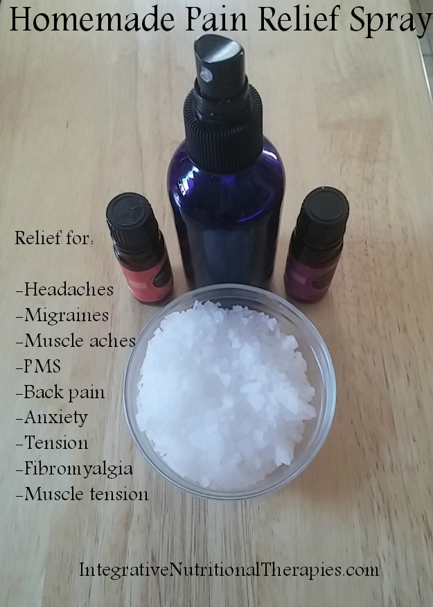 Homemade pain relief spray melissa malinowski nd whether youre experiencing migraines pms cramps stress headaches joint pain car or sports injury or fibromyalgia these pains can interfere with our solutioingenieria Choice Image