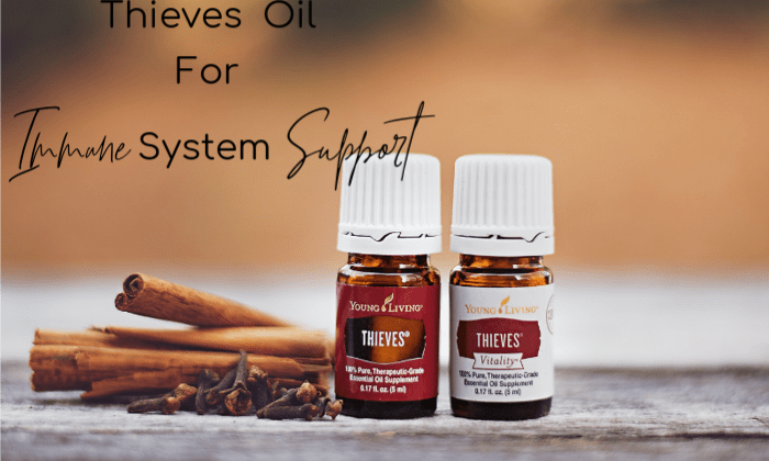 Thieves Oil For Strong Immunity